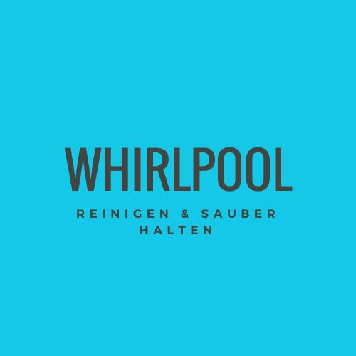 Whirlpool reinigen